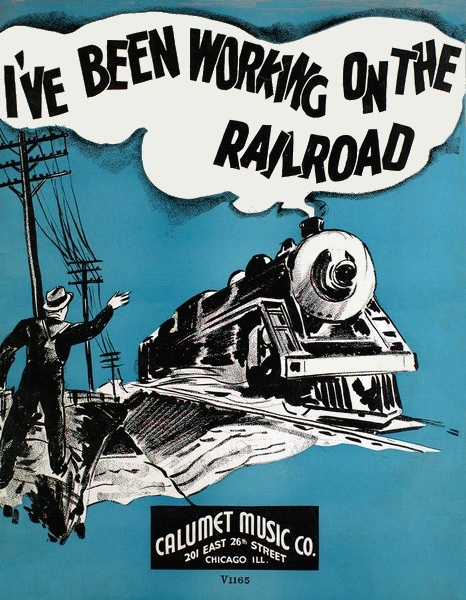 I've_Been_Working_on_the_Railroad